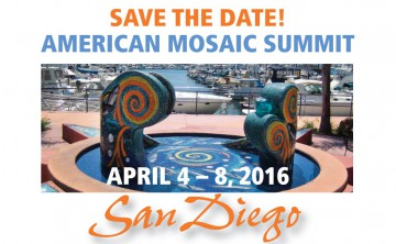 SAVE THE DATE! American Mosaic Summit – San Diego, April 4-8, 2016!